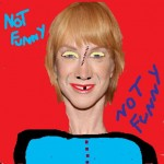 KATHY GRIFFIN AS SHE LOOKS TODAY.  EVEN THE GAYS ARE STAYING AWAY.  SHE HAS NO ARMS EITHER AND HER LEGS AND FEET ARE DEFORMED AND HER HEAD IS GIGANTIC.